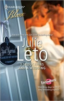 3 Seductions and a Wedding (Harlequin Blaze #543)