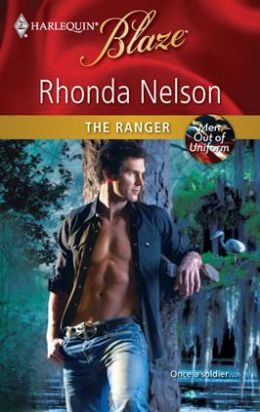 The Ranger (Harlequin Blaze #545)