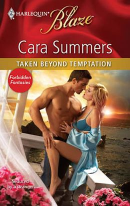 Taken Beyond Temptation (Harlequin Blaze #547)