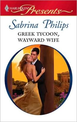 Greek Tycoon, Wayward Wife (Harlequin Presents #2924)