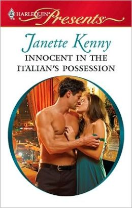 Innocent in the Italian's Possession (Harlequin Presents #2926)