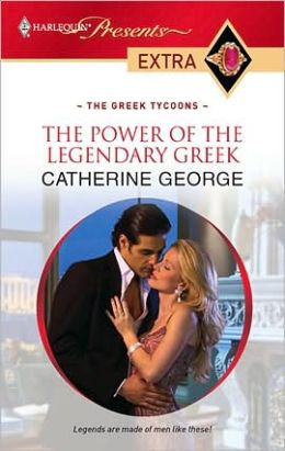 The Power of the Legendary Greek (Harlequin Presents Extra #106)