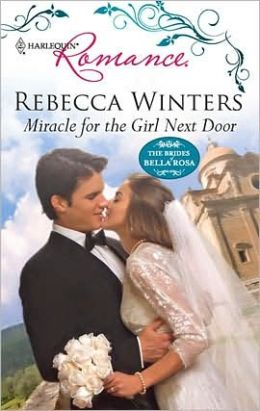 Miracle for the Girl Next Door (Harlequin Romance #4172)