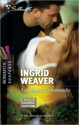 Accidental Commando (Silhouette Romantic Suspense #1614)
