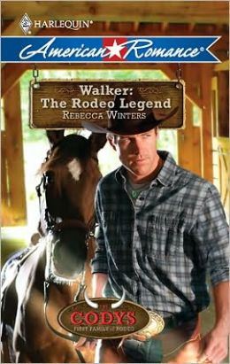 Walker: The Rodeo Legend (Harlequin American Romance #1310)
