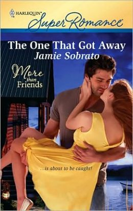 The One That Got Away (Harlequin Super Romance #1641)