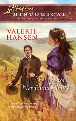The Doctor's Newfound Family (Love Inspired Historical Series)