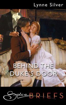 Behind the Duke's Door