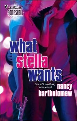 What Stella Wants (Silhouette Bombshell Series #99)