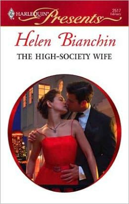 The High-Society Wife (Harlequin Presents #2517)