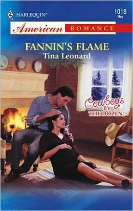 Fannin's Flame (Harlequin American Romance #1018)