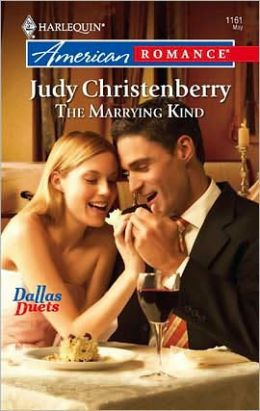 The Marrying Kind (Harlequin American Romance #1161)