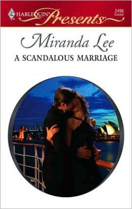 A Scandalous Marriage (Harlequin Presents #2496)