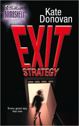 Exit Strategy (Silhouette Bombshell #67)