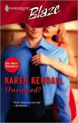 Unzipped? (Harlequin Blaze #201)