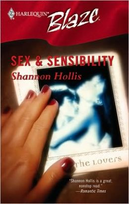 Sex and Sensibility (Harlequin Blaze #203)