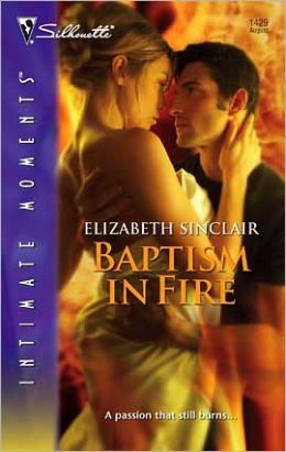 Baptism in Fire (Sihouette Intimate Moments Series)