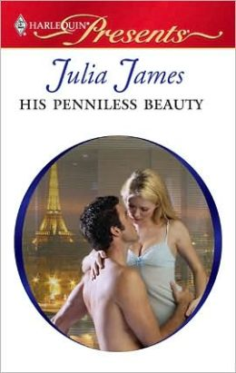 His Penniless Beauty (Harlequin Presents Series #2931)