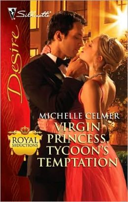Virgin Princess, Tycoon's Temptation (Silhouette Desire #2026)