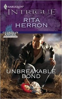 Unbreakable Bond (Harlequin Intrigue #1218)