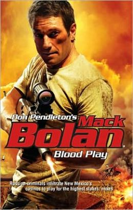 Blood Play (Super Bolan Series #135)