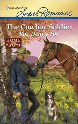 The Cowboy Soldier (Harlequin Super Romance #1648)