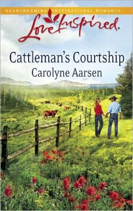 Cattleman's Courtship (Love Inspired Series)