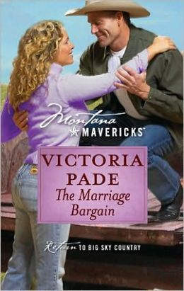 The Marriage Bargain (Montana Mavericks Series #10)