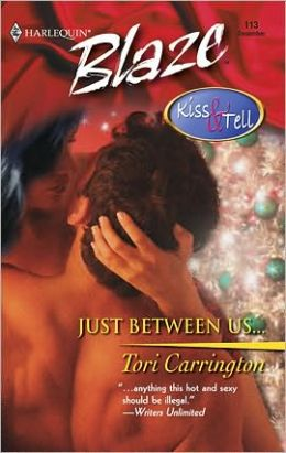 Just between Us... (Harlequin Blaze #113)