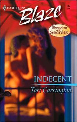 Indecent (Harlequin Blaze #137)