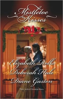 Mistletoe Kisses: A Soldier's Tale\A Winter Night's Tale\A Twelfth Night Tale