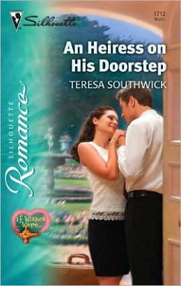 An Heiress on His Doorstep (Silhouette Romance #1712)