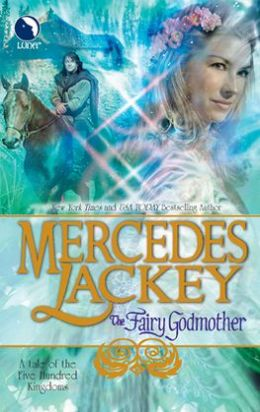 The Fairy Godmother (Five Hundred Kingdoms Series #1)