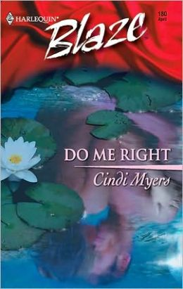Do Me Right (Harlequin Blaze #180)