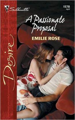 A Passionate Proposal (Silhouette Desire #1578)