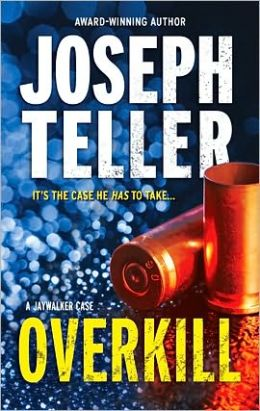 Overkill (Jaywalker Series #4)