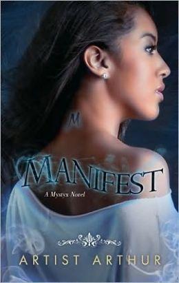 Manifest (Mystyx Series #1)
