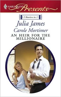 An Heir for the Millionaire: The Greek and the Single Mom\The Millionaire's Contract Bride