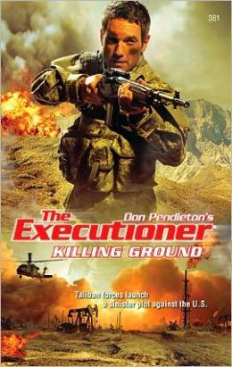 Killing Ground (The Executioner #381)