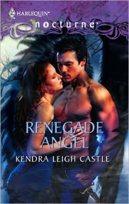 Renegade Angel (Harlequin Nocturne #95)