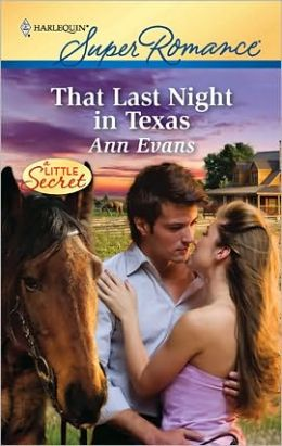 That Last Night in Texas (Harlequin Super Romance #1660)