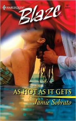 As Hot As It Gets (Harlequin Blaze #167)