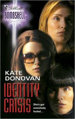 Identity Crisis (Silhouette Bombshell Series #20)