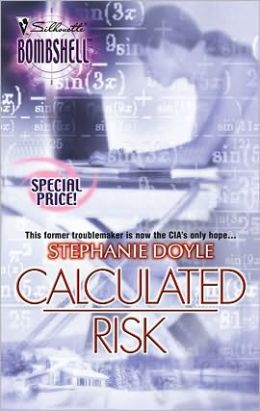Calculated Risk (Silhouette Bombshell #36)