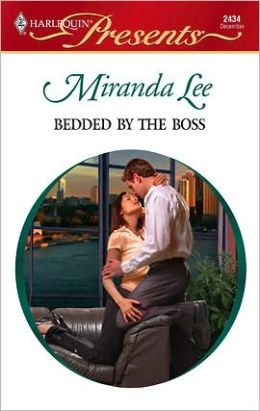 Bedded by the Boss (Harlequin Presents #2434)