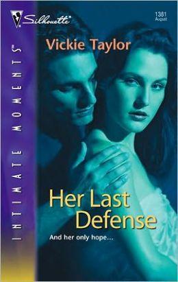 Her Last Defense