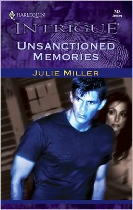 Unsanctioned Memories (Harlequin Intrigue #748)