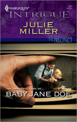 Baby Jane Doe (Harlequin Intrigue Series #947)