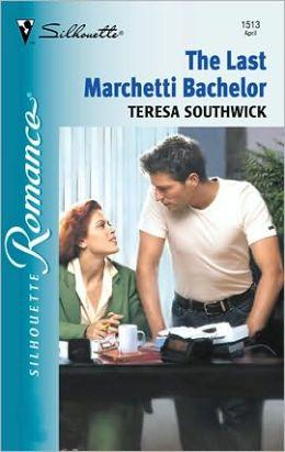 The Last Marchetti Bachelor