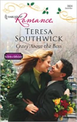 Crazy about the Boss (Harlequin Romance Series #3924)